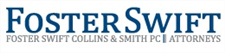 Firm logo for Foster Swift Collins & Smith PC